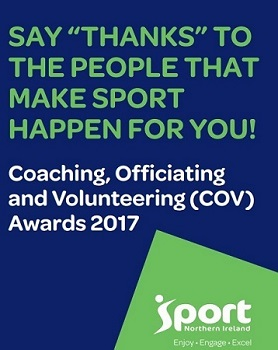 NOMINATIONS OPEN - Sport NI Coaching, Officiating and Volunteering (COV) Awards 2017
